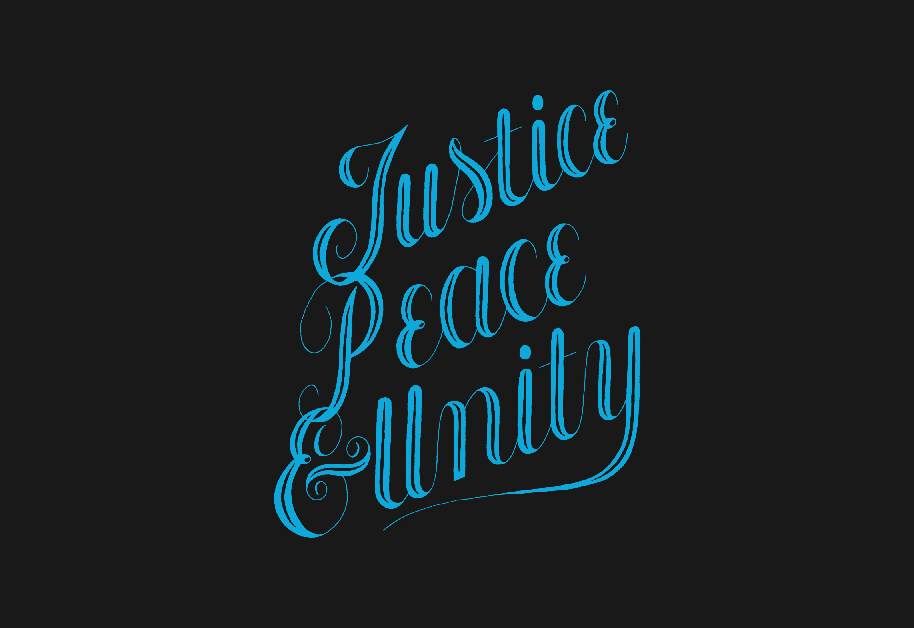 Justice Peace and Unity Lettering by Mark Lundberg